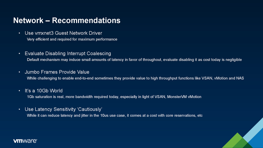 Network – Recommendations • Use vmxnet3 Guest N...