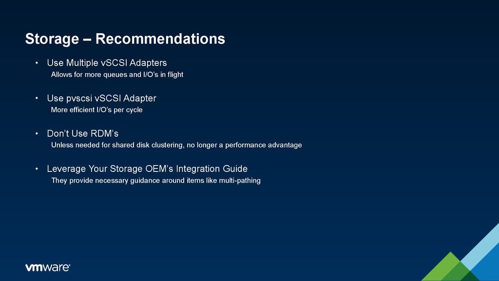 Storage – Recommendations • Use Multiple vSCSI ...