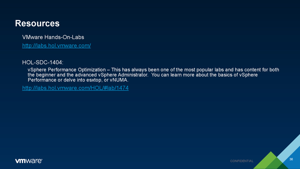 CONFIDENTIAL Resources VMware Hands-On-Labs htt...