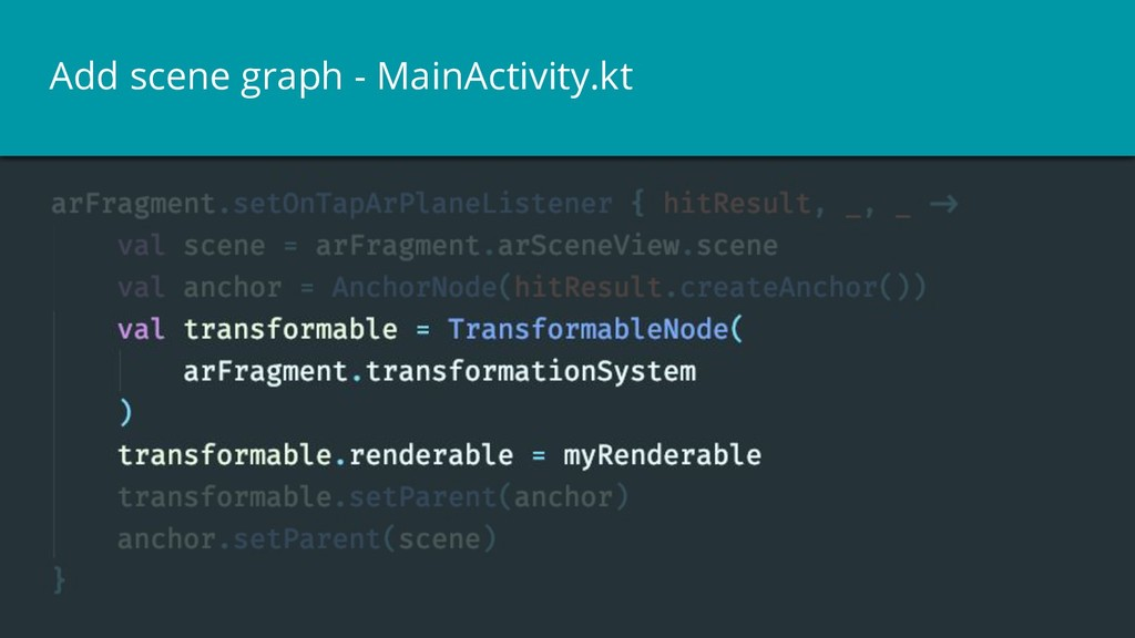 Add scene graph - MainActivity.kt