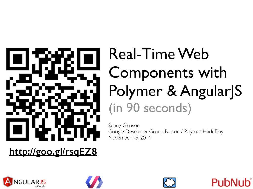 Real-Time Web Components with Polymer & Angular...