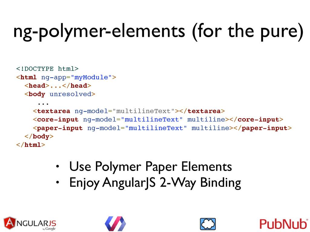 ng-polymer-elements (for the pure) <!DOCTYPE ht...