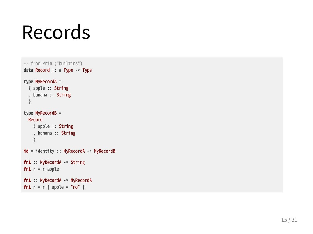 "Records --fromPrim(""builtins"") dataRecord:..."