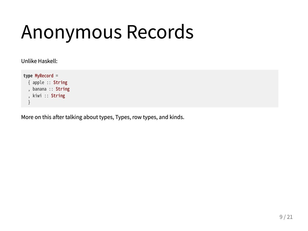 AnonymousRecords UnlikeHaskell: typeMyRecord...