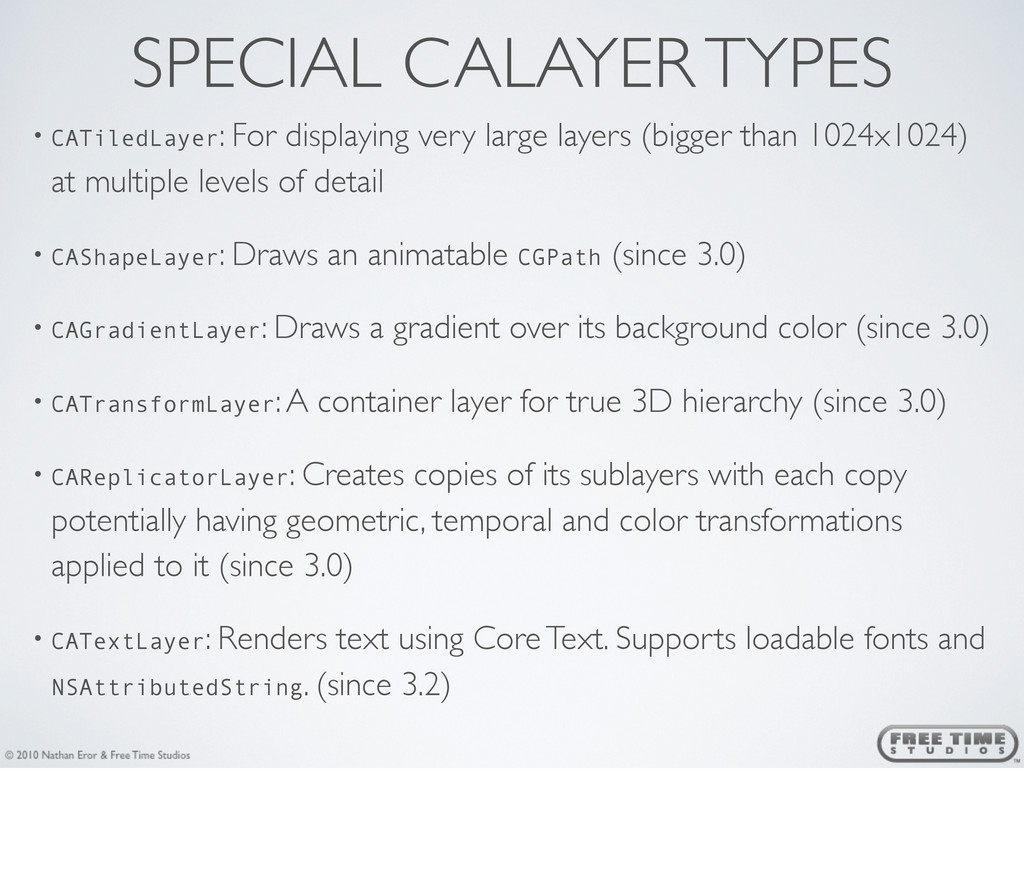 SPECIAL CALAYER TYPES • CATiledLayer: For displ...