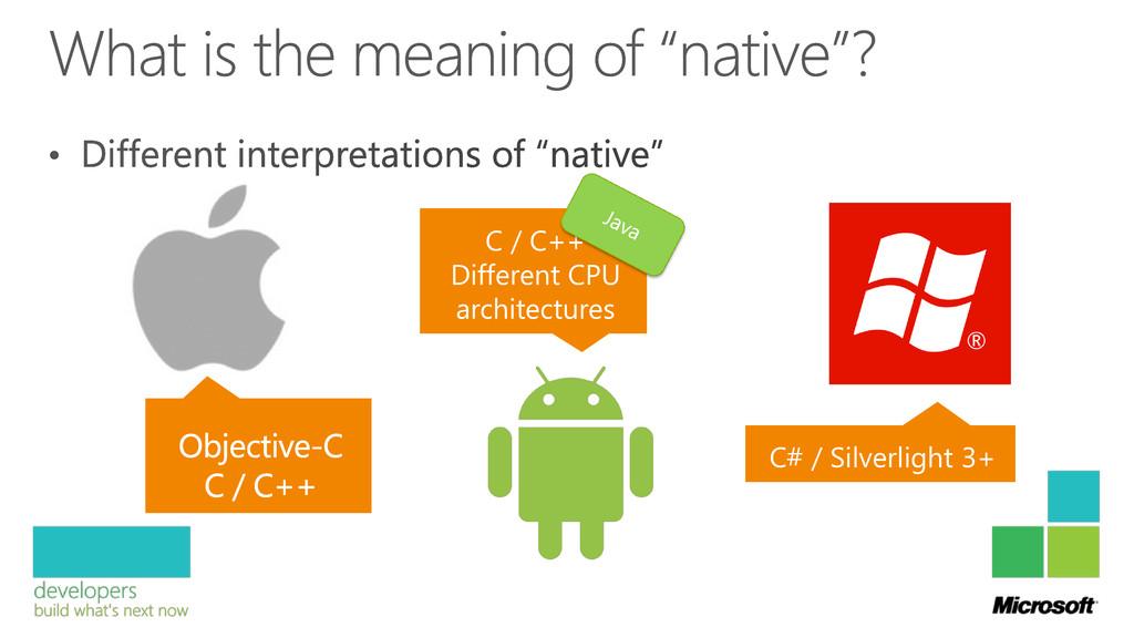 C / C++ Different CPU architectures C# / Silver...