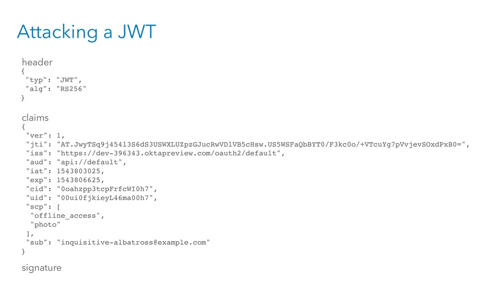 "Attacking a JWT { ""typ"": ""JWT"", ""alg"": ""RS256"" ..."