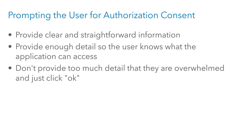 Prompting the User for Authorization Consent • ...