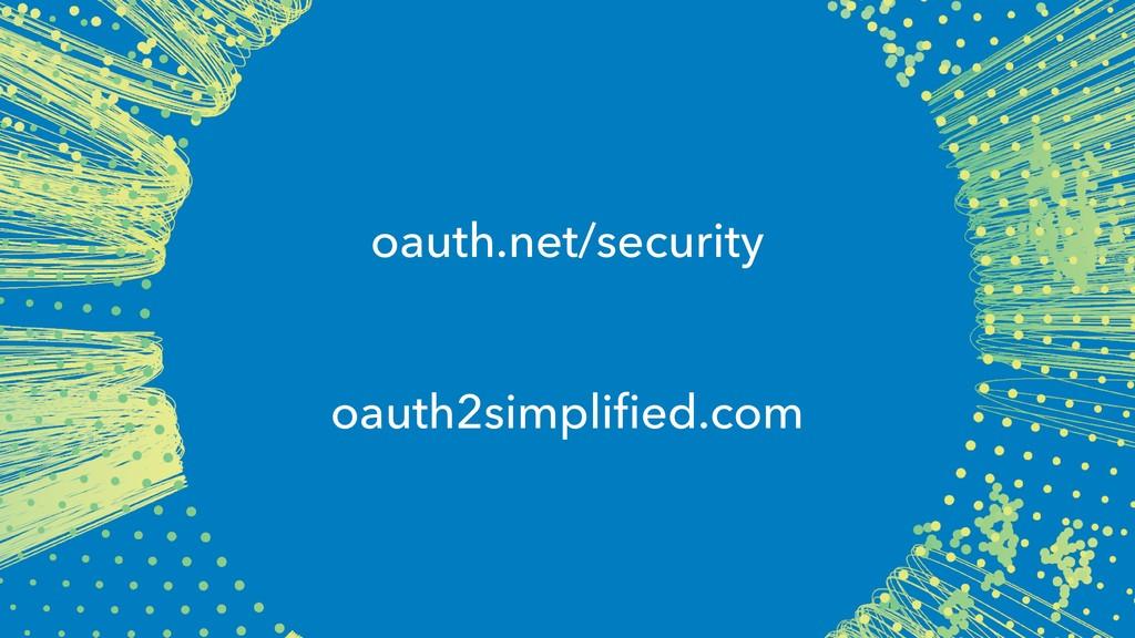 oauth.net/security oauth2simplified.com