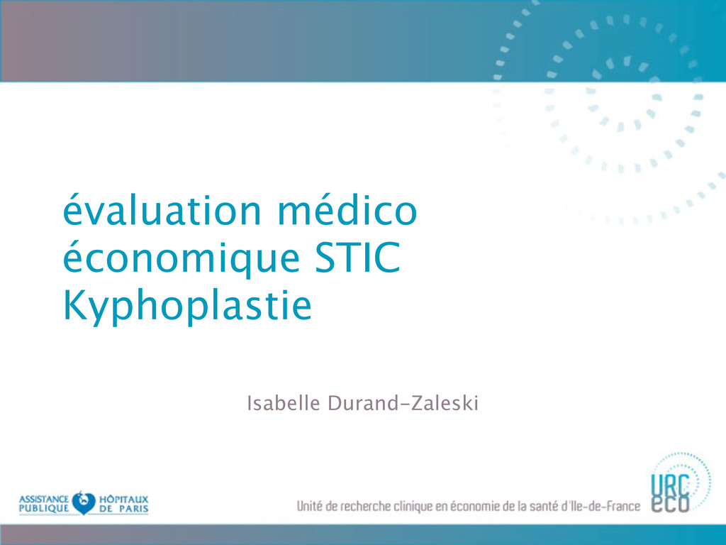 évaluation médico économique STIC Kyphoplastie ...