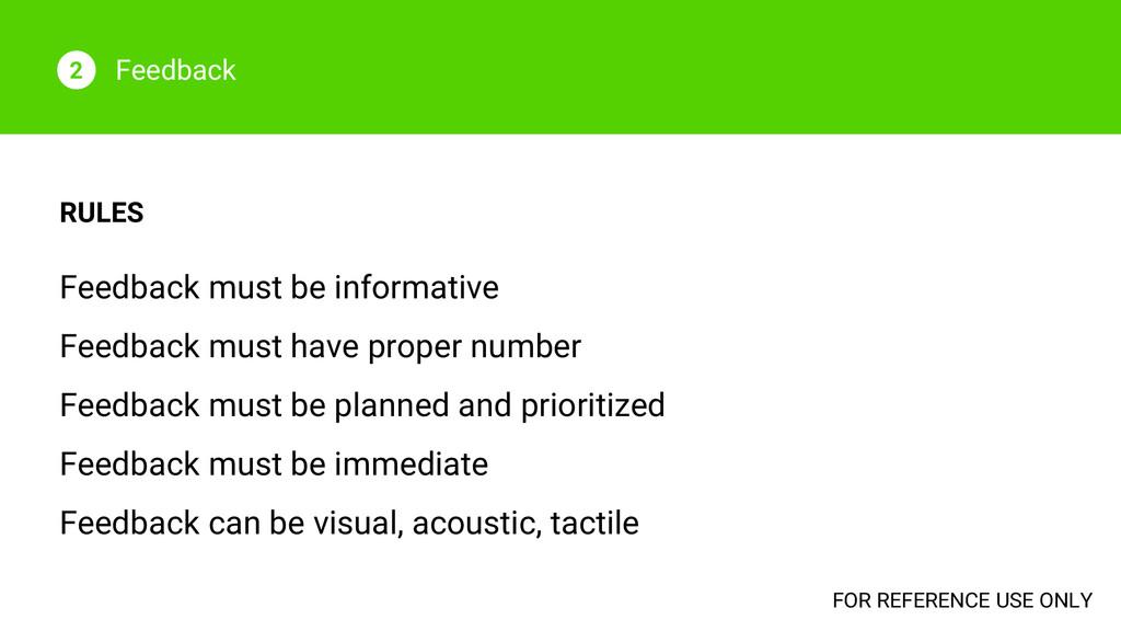 Feedback 2 RULES Feedback must be informative F...
