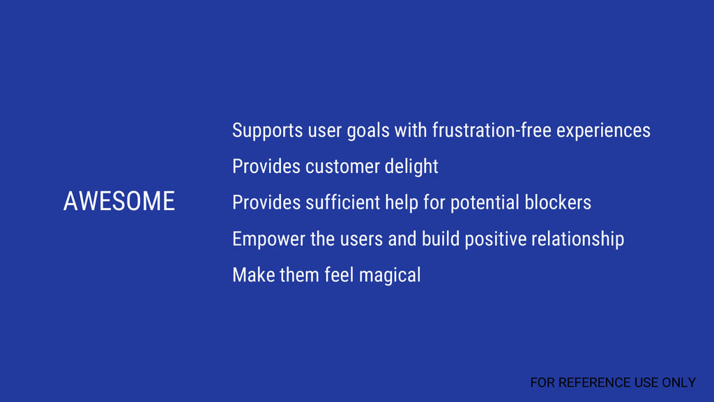 AWESOME Supports user goals with frustration-fr...