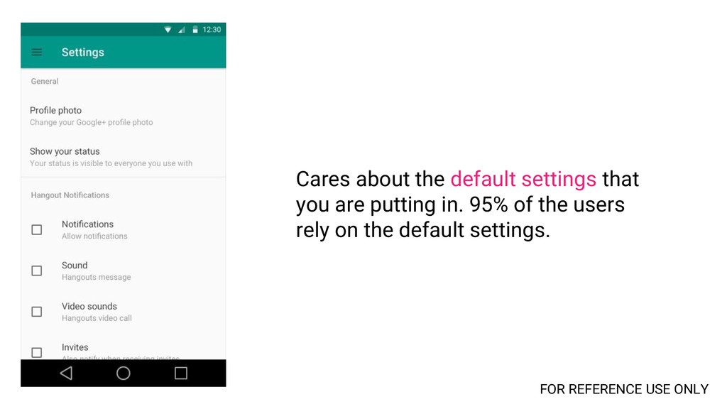 Cares about the default settings that you are p...