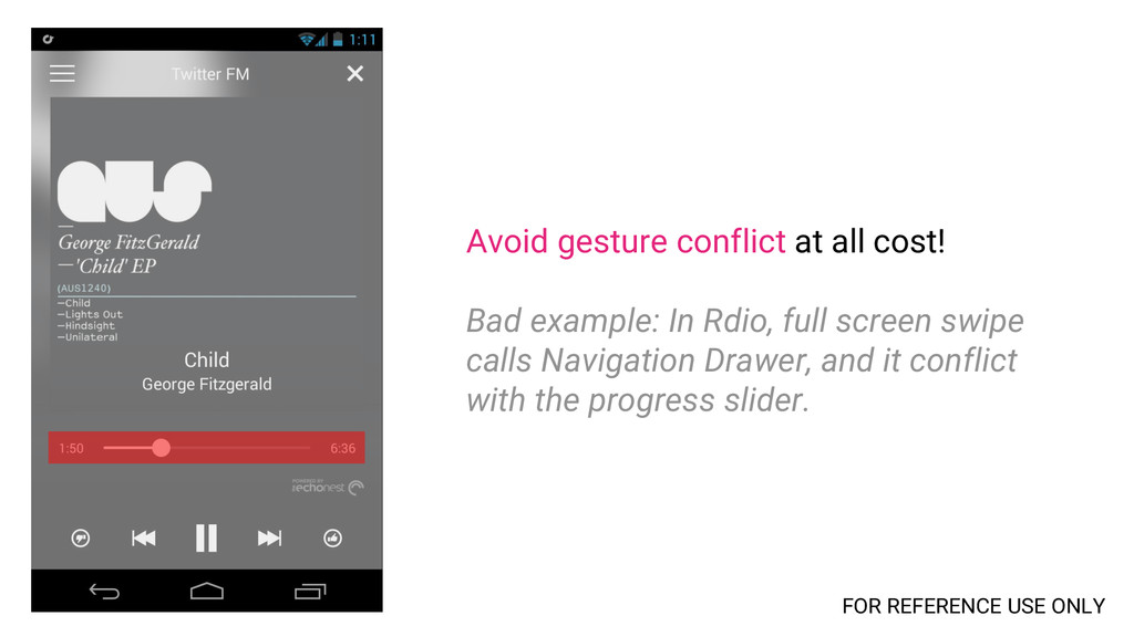 Avoid gesture conflict at all cost! Bad example...