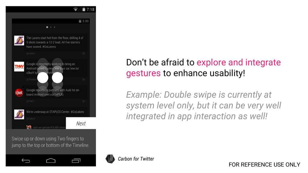 Don't be afraid to explore and integrate gestur...