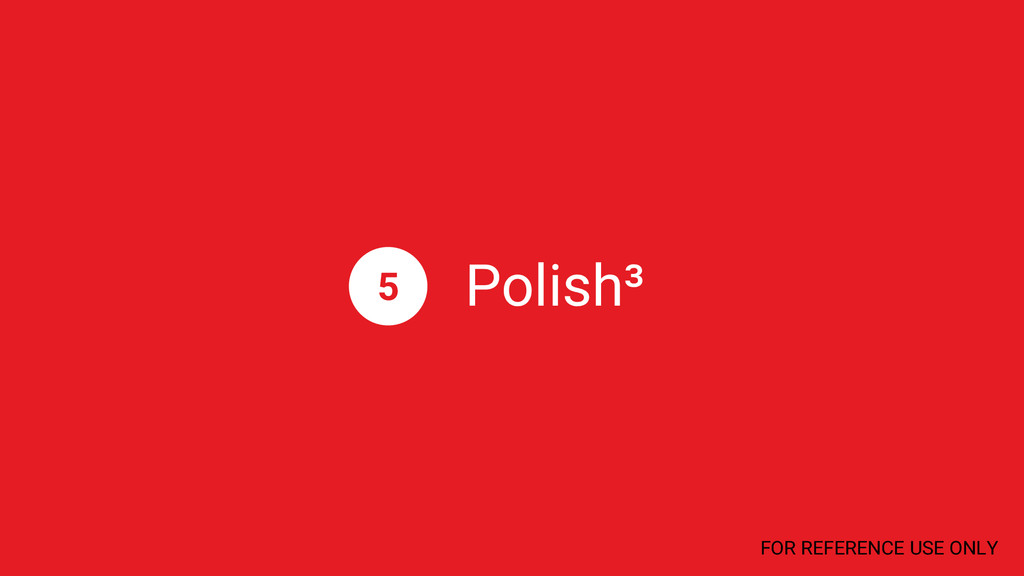 Polish³ 5 FOR REFERENCE USE ONLY
