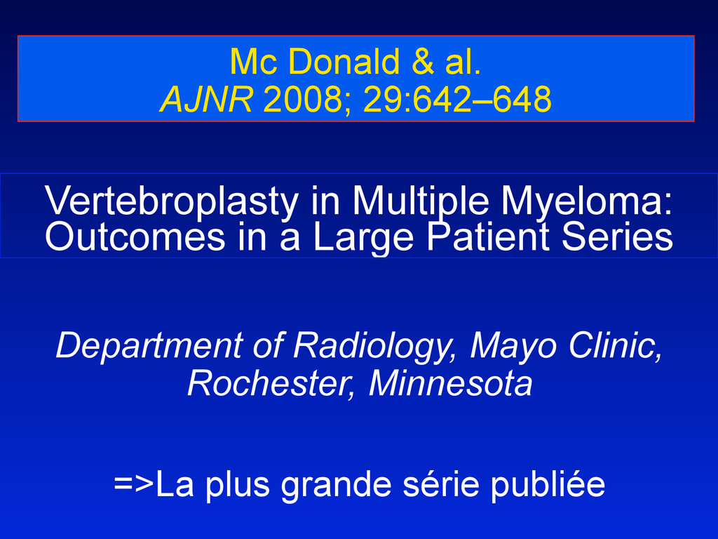Vertebroplasty in Multiple Myeloma: Outcomes in...