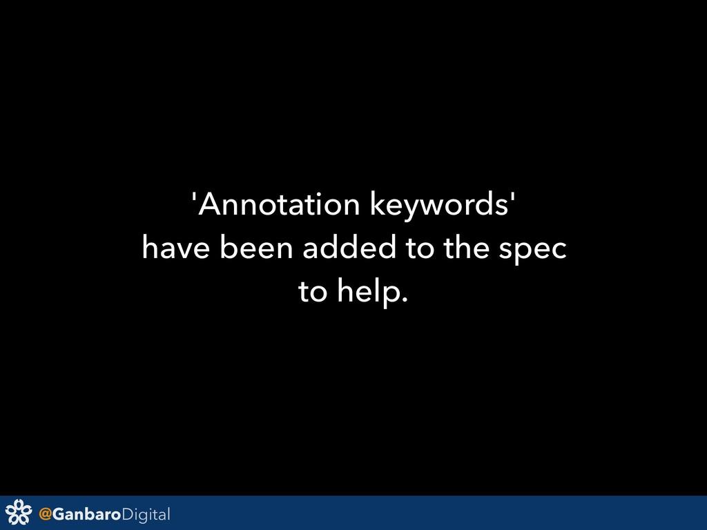 @GanbaroDigital 'Annotation keywords' have been...