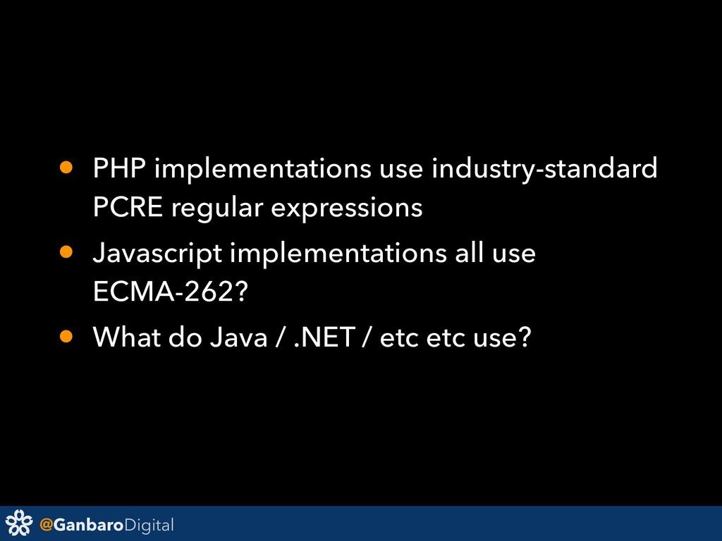 @GanbaroDigital • PHP implementations use indus...