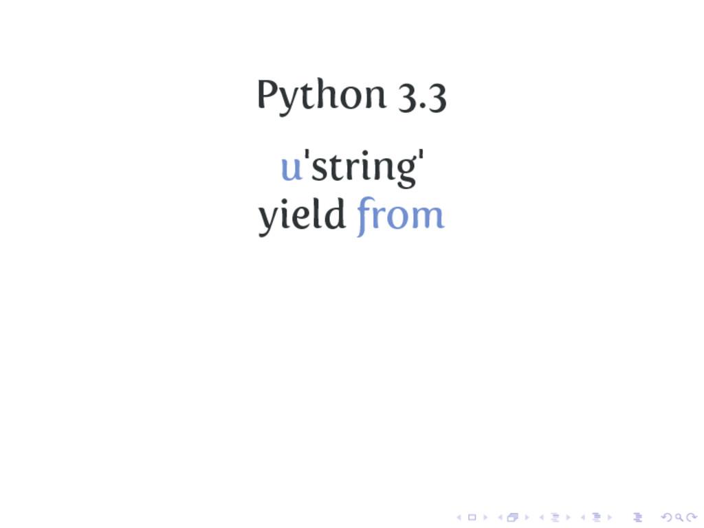 Python 3.3 u'string' yield from