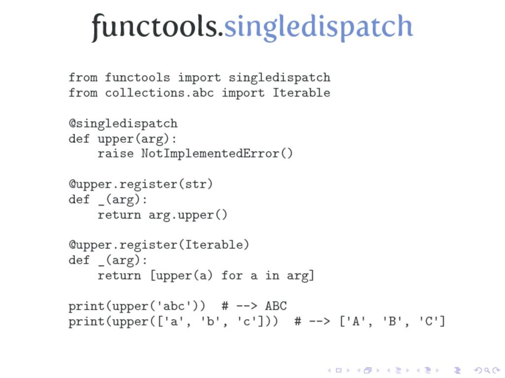 functools.singledispatch from functools import ...