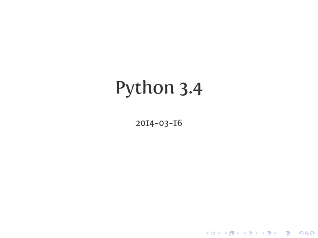 Python 3.4 2014-03-16