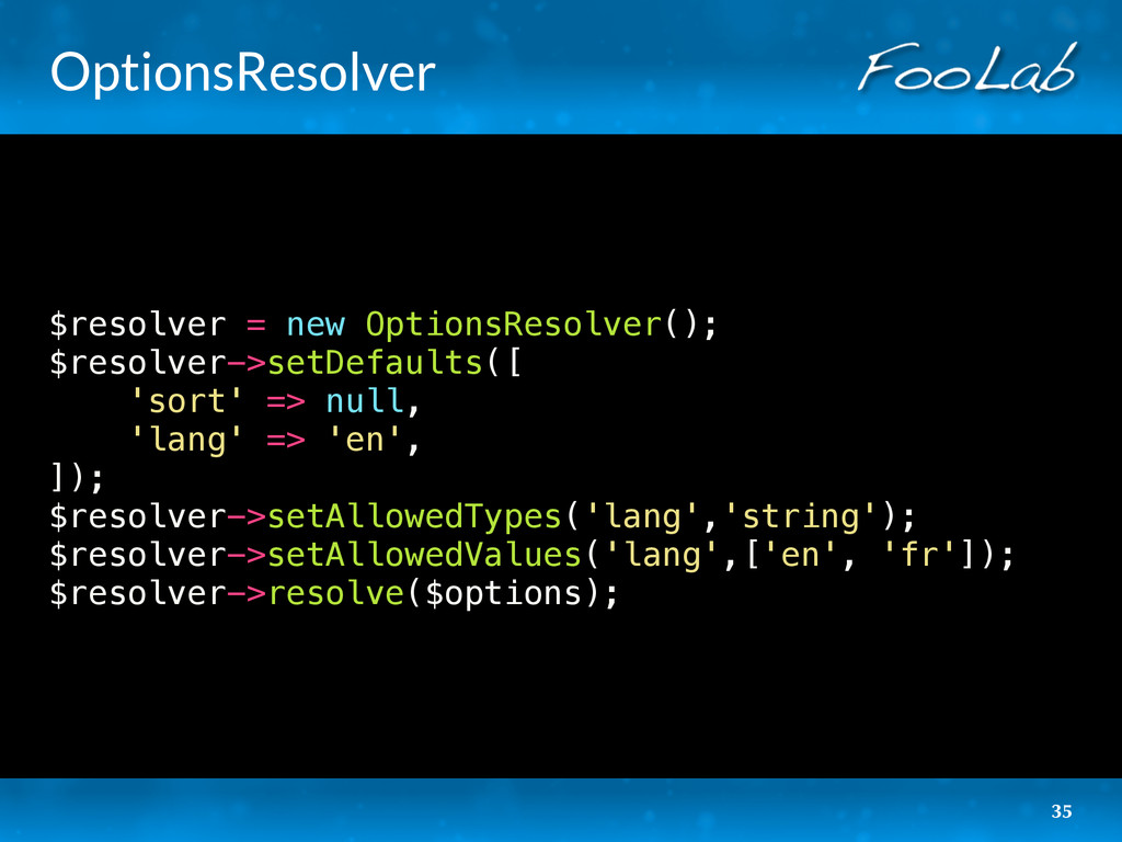 OptionsResolver $resolver = new OptionsResolver...