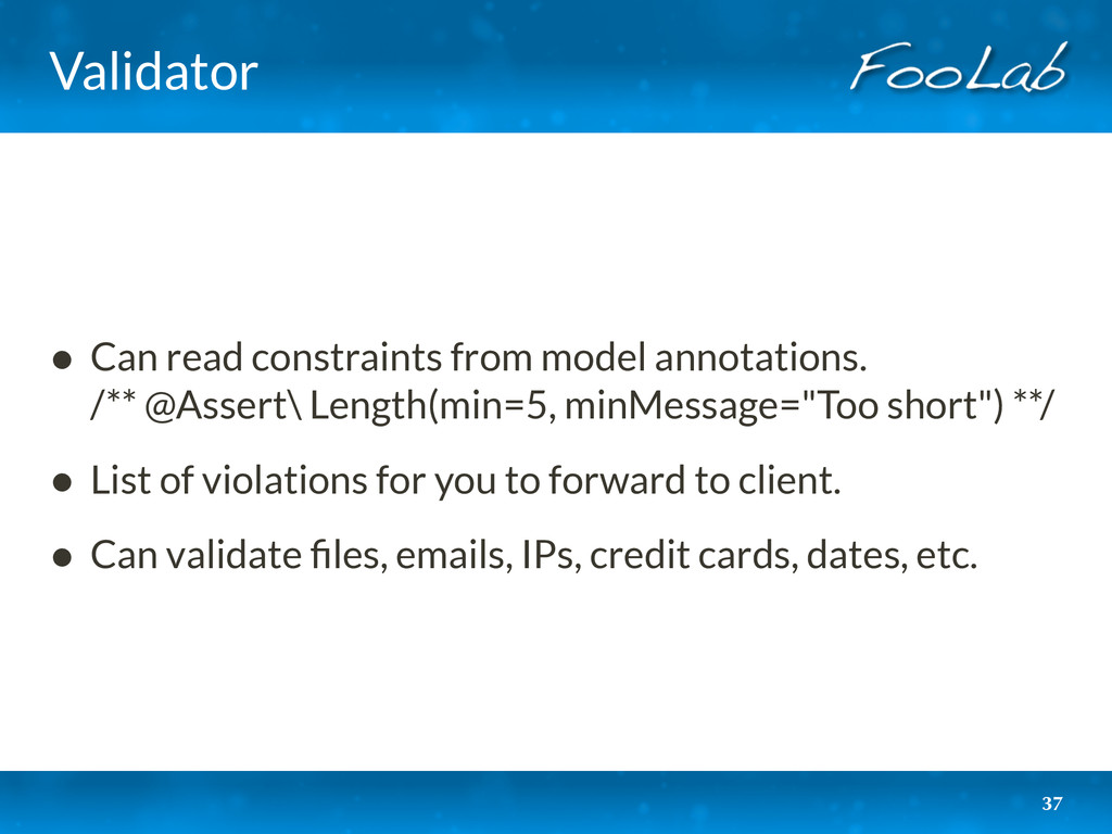 Validator • Can read constraints from model ann...