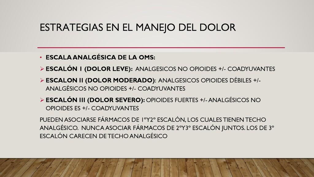 ESTRATEGIAS EN EL MANEJO DEL DOLOR • ESCALA ANA...