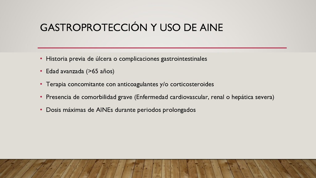 GASTROPROTECCIÓN Y USO DE AINE • Historia previ...