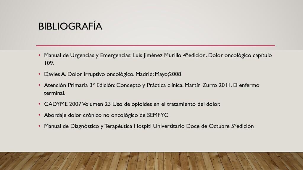 BIBLIOGRAFÍA • Manual de Urgencias y Emergencia...