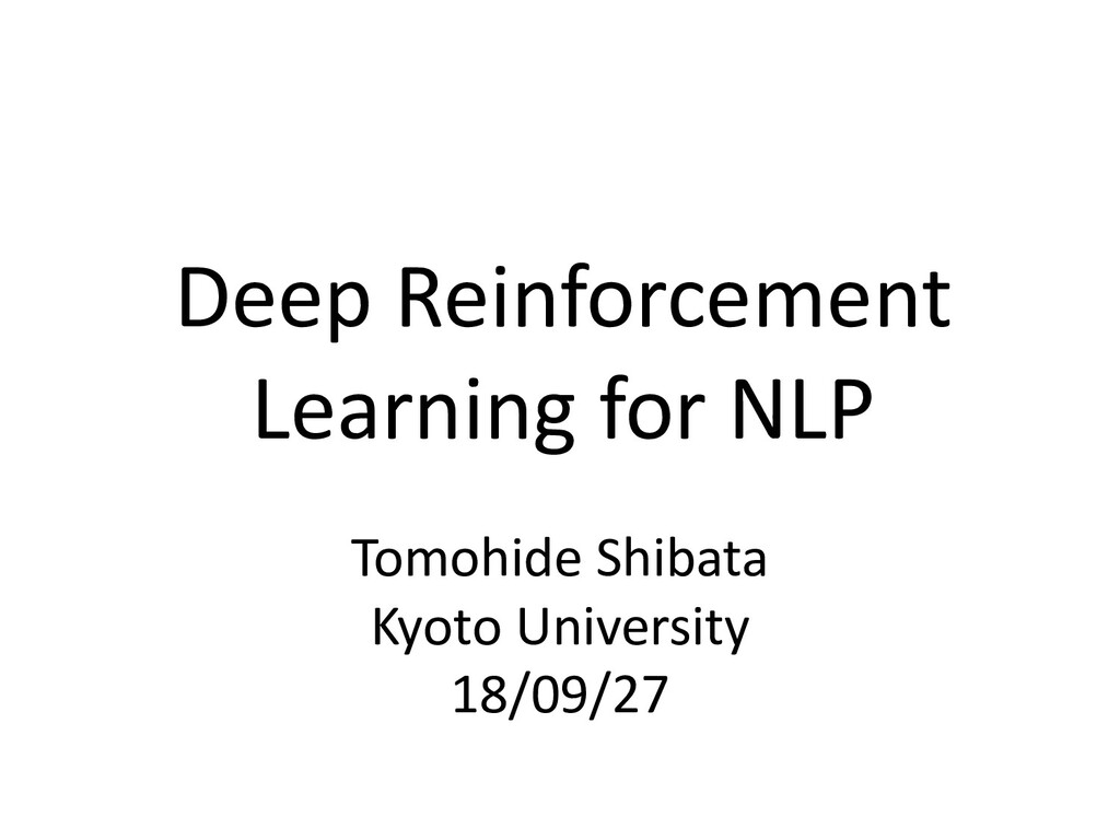 Deep Reinforcement Learning for NLP (for beginners ...