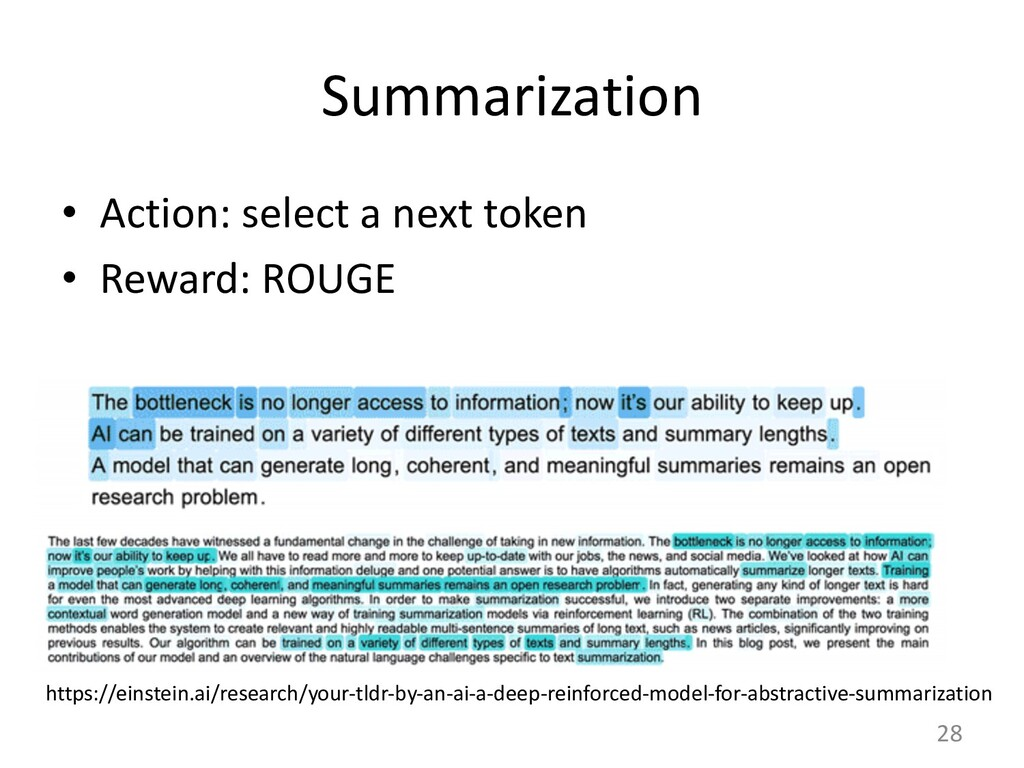 Summarization • Action: select a next token • R...