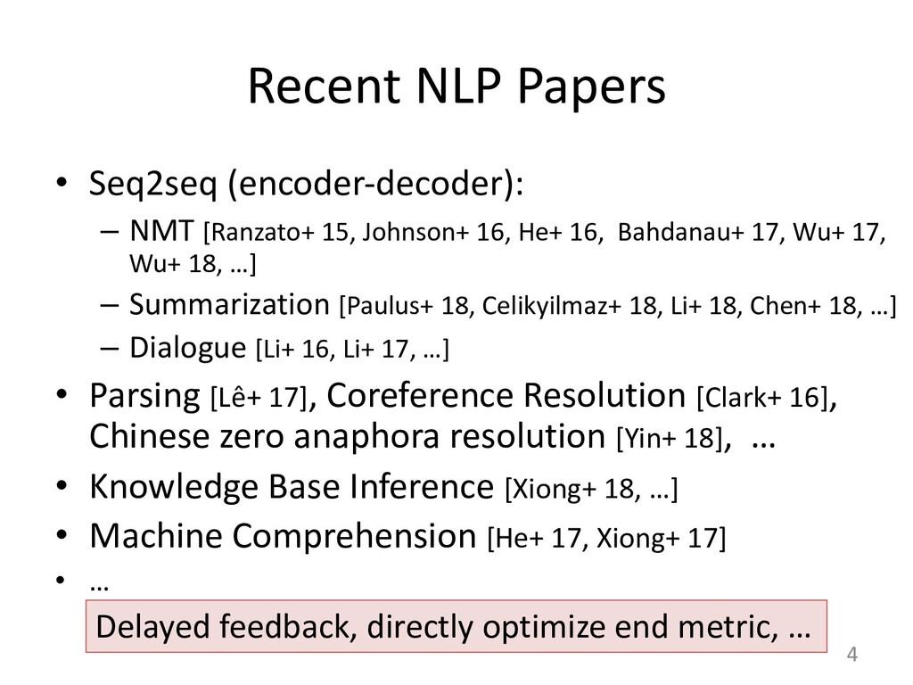 Recent NLP Papers • Seq2seq (encoder-decoder): ...