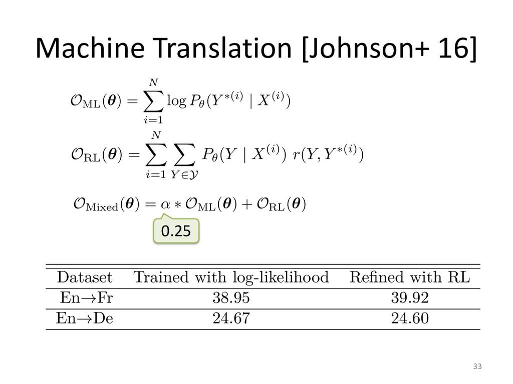Machine Translation [Johnson+ 16] 33 el text co...