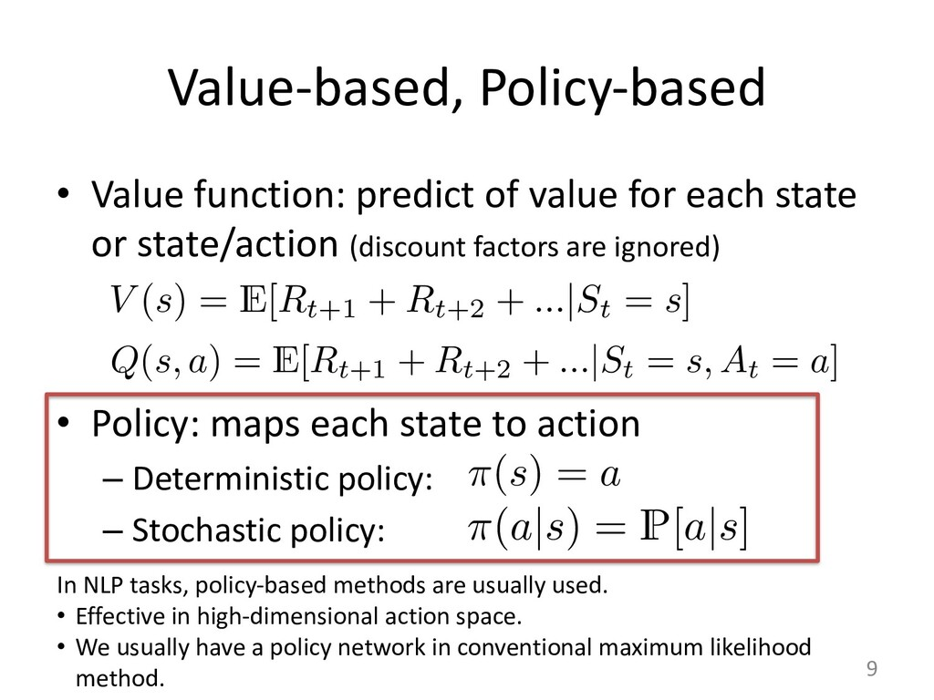 Value-based, Policy-based • Value function: pre...