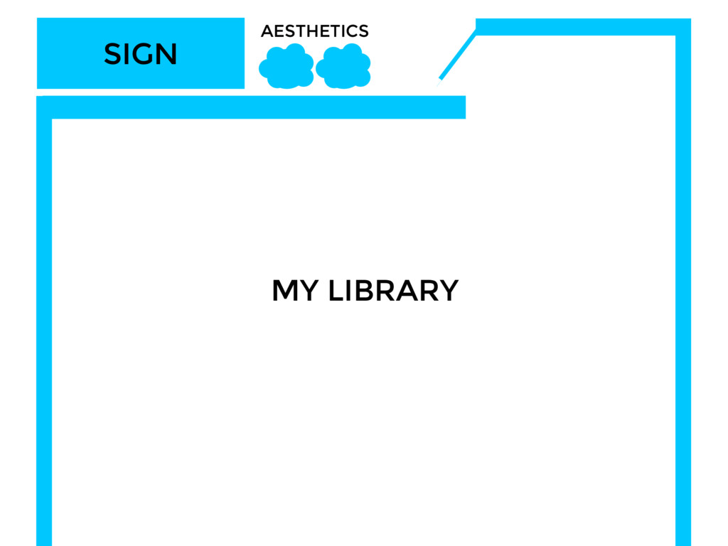 SIGN AESTHETICS MY LIBRARY