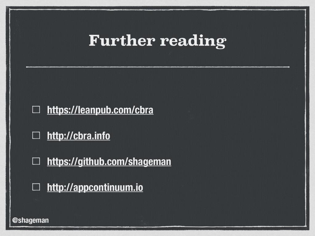 Further reading https://leanpub.com/cbra http:/...