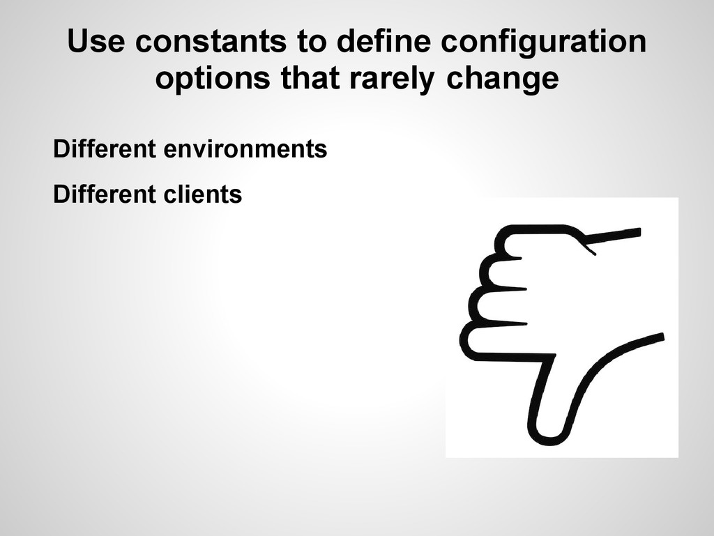 Use constants to define configuration options t...