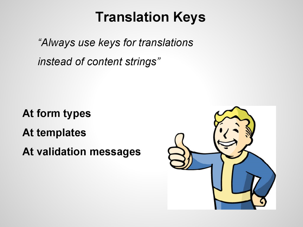 "Translation Keys ""Always use keys for translati..."