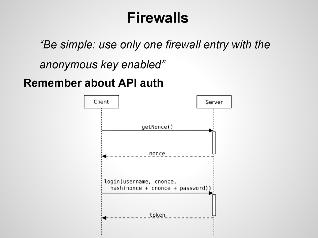 "Firewalls ""Be simple: use only one firewall ent..."