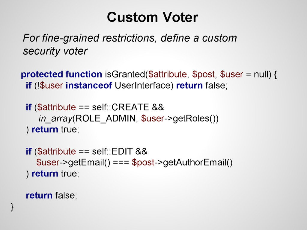 For fine-grained restrictions, define a custom ...