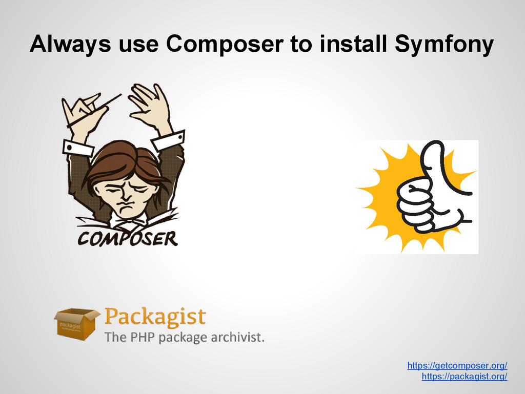 Always use Composer to install Symfony https://...