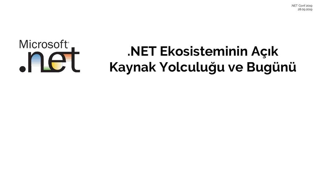 .NET Ekosisteminin Açık Kaynak Yolculuğu ve Bug...