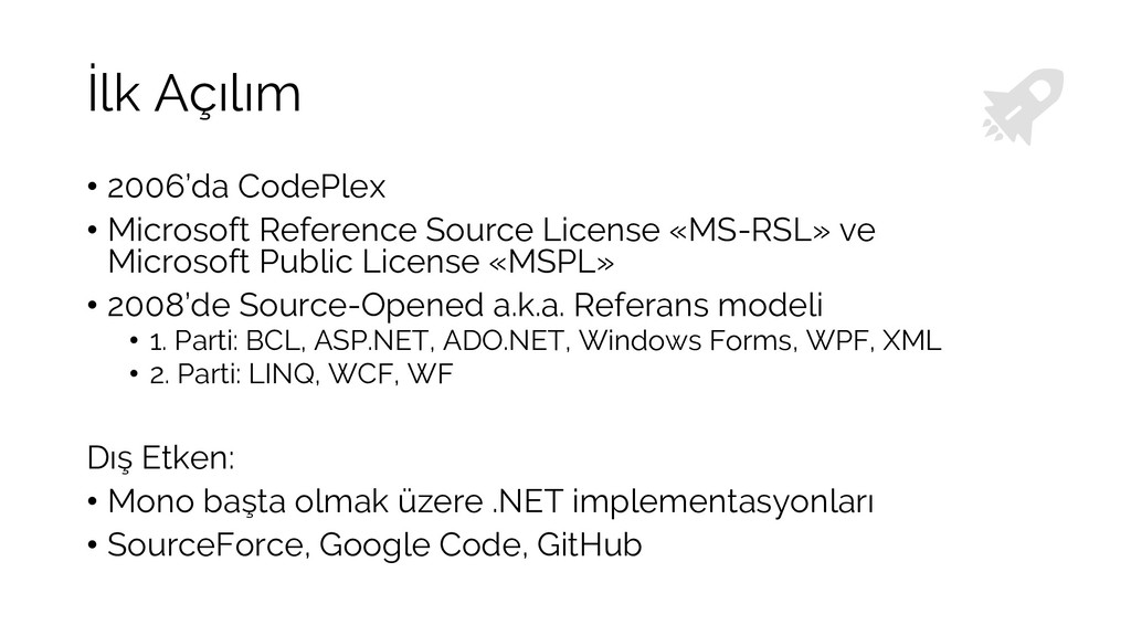 İlk Açılım • 2006'da CodePlex • Microsoft Refer...
