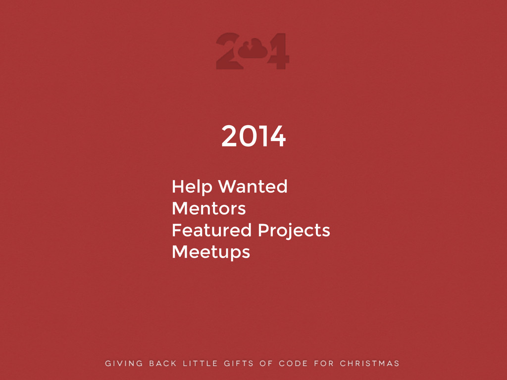 2014 ! Help Wanted Mentors Featured Projects Me...