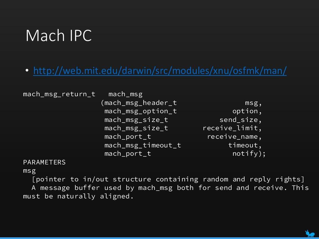 Mach IPC • http://web.mit.edu/darwin/src/module...