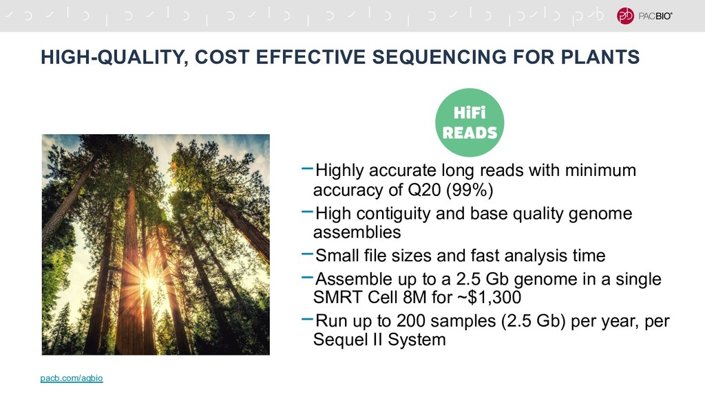 HIGH-QUALITY, COST EFFECTIVE SEQUENCING FOR PLA...