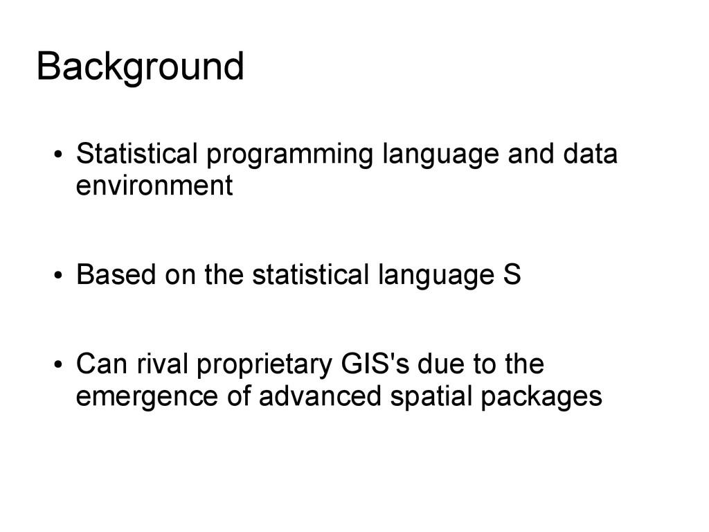 ● Statistical programming language and data env...