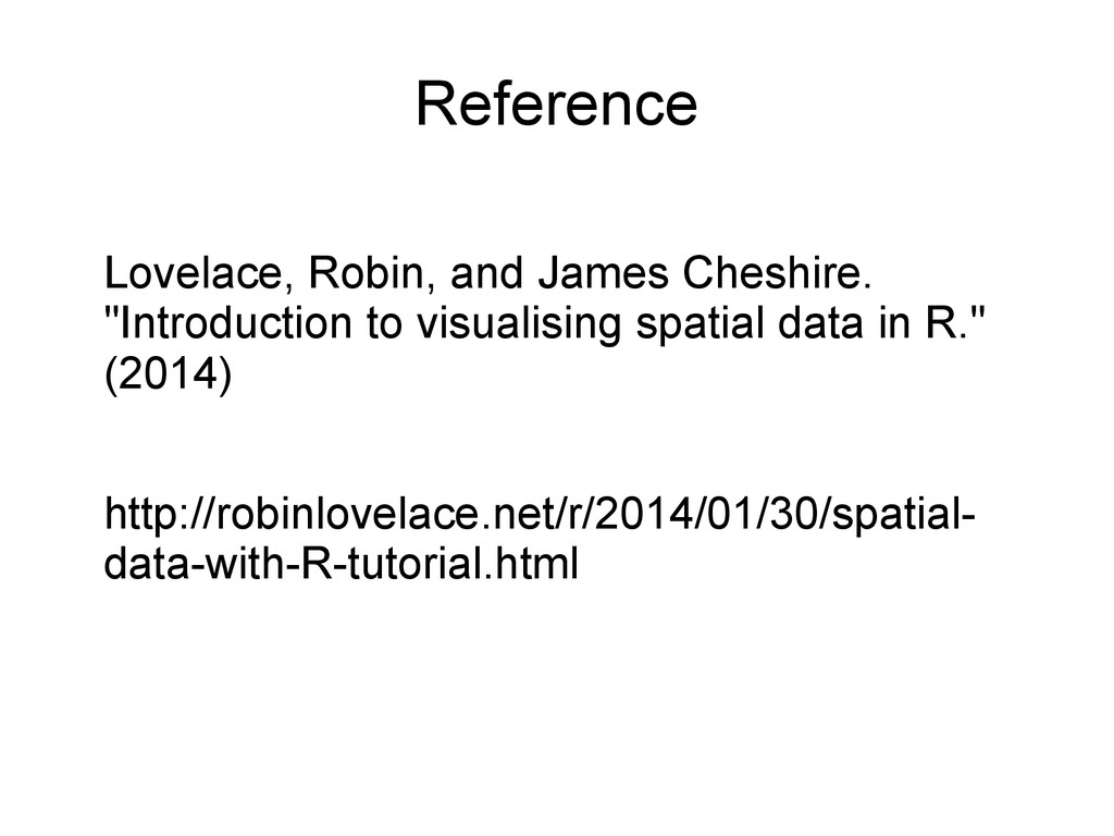 Reference Lovelace, Robin, and James Cheshire. ...